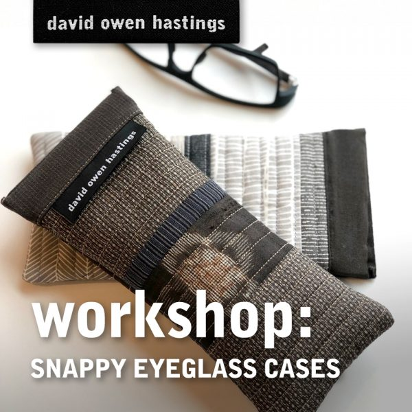Workshop: Snappy Eyeglass Cases
